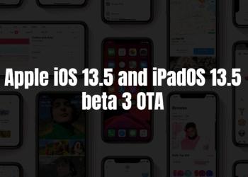 Apple iOS and iPadOS 13.5 beta 3 OTA
