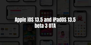 Apple iOS and iPadOS 13.5 beta 3 OTA