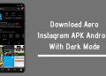 Aero Instagram APK Insta Aero APK Aero Insta APK