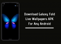 Galaxy Fold Live Wallpapers APK