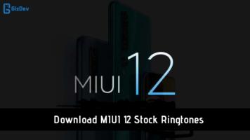 MIUI 12 Stock Ringtones MIUI 12 Ringtones