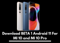 Android 11 For MI 10 Pro
