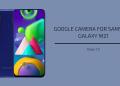 Google Camera For Samsung Galaxy M21