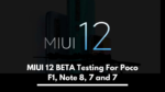 MIUI 12 BETA Testing