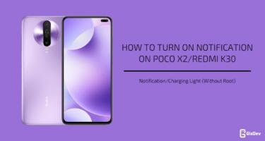 Turn On NotificationCharging Light On Poco X2/Redmi K30