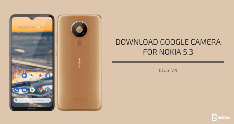 Google Camera For Nokia 5.3