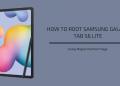 Root Samsung Galaxy Tab S6 Lite