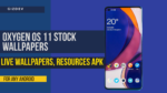 Get Oxygen OS 11 Stock Wallpapers, Live Wallpapers, Resources APK