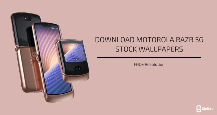 Motorola Razr 5G Stock Wallpapers
